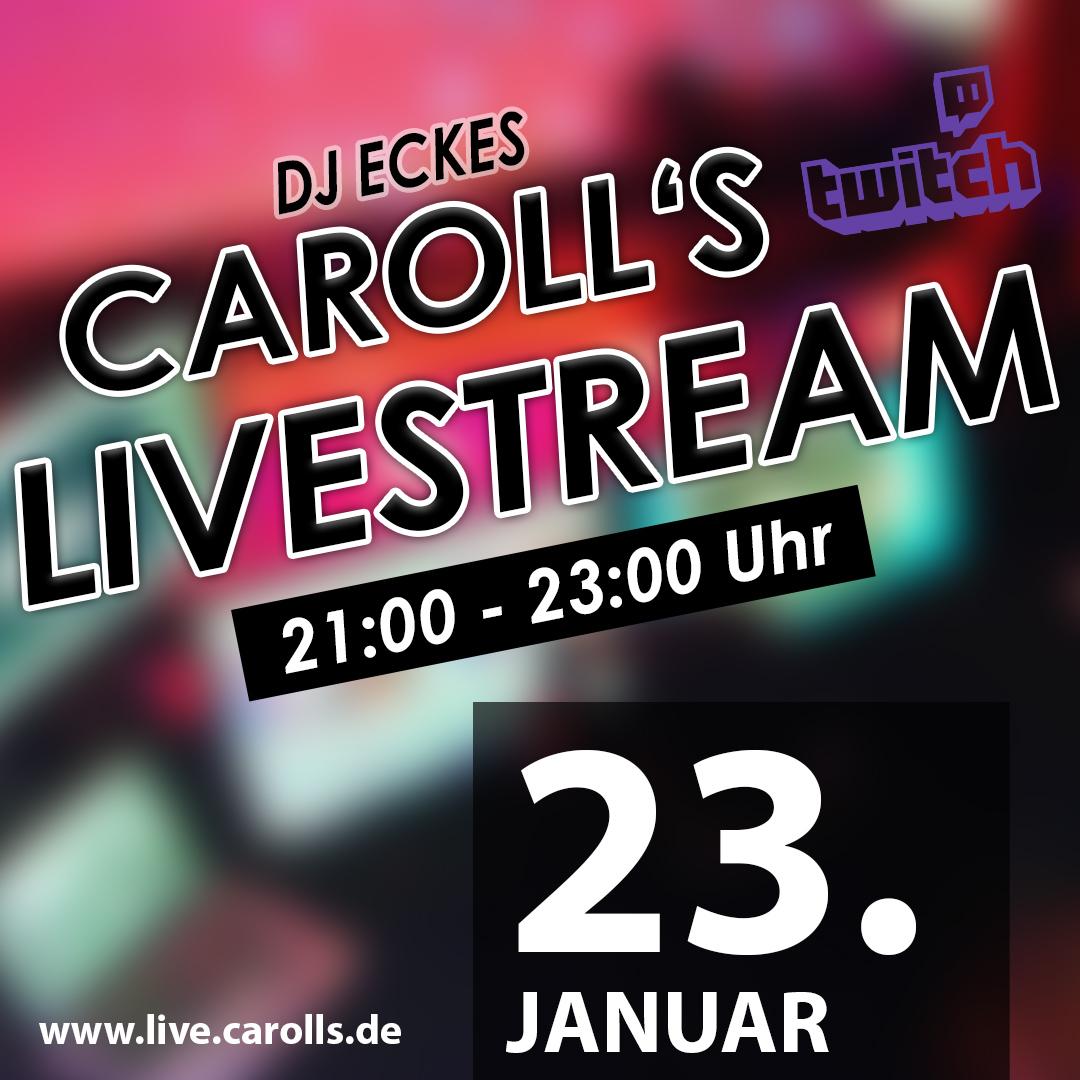 Carolls Frohnlach Livestream mit DJ Eckes