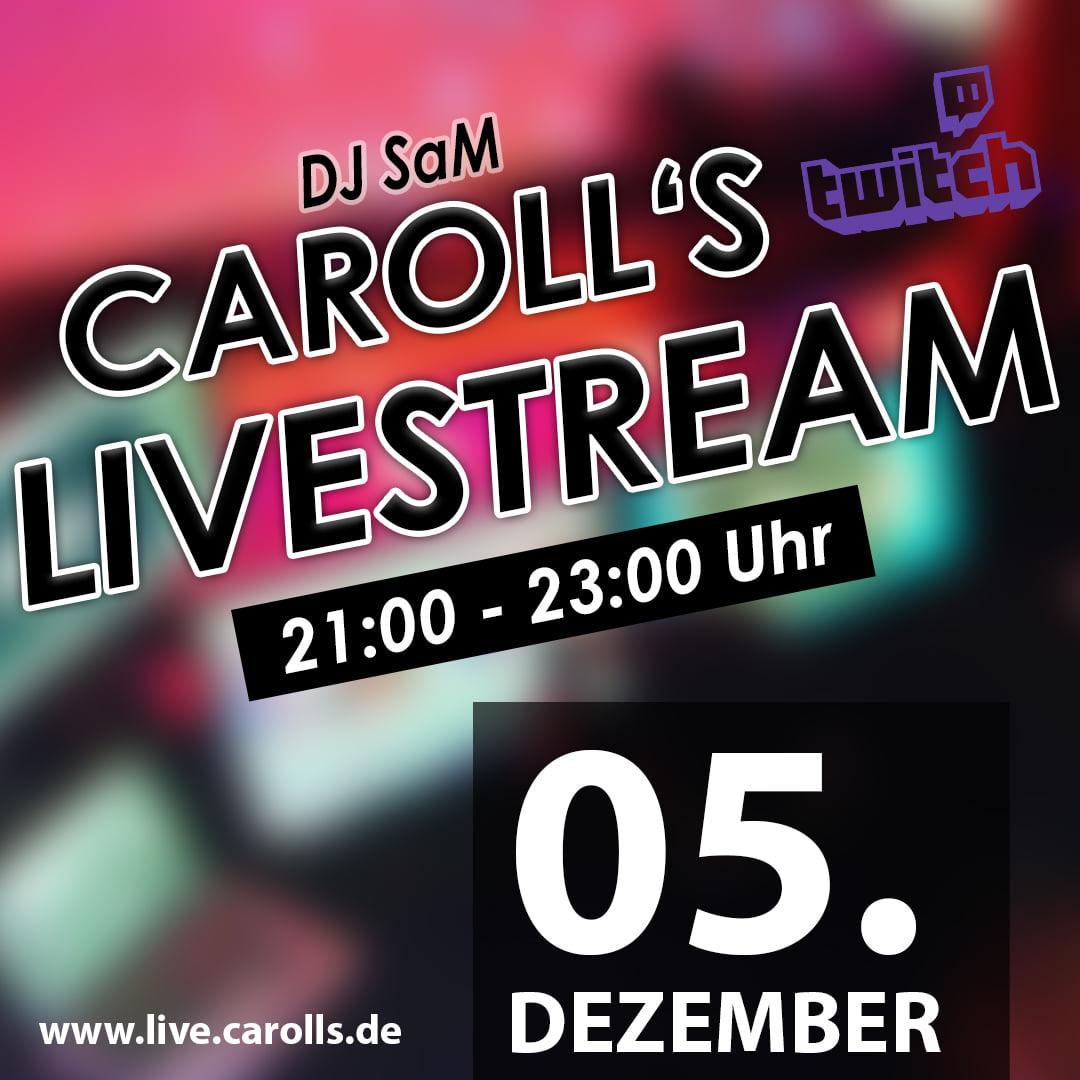 Carolls Frohnlach Livestream mit DJ SaM