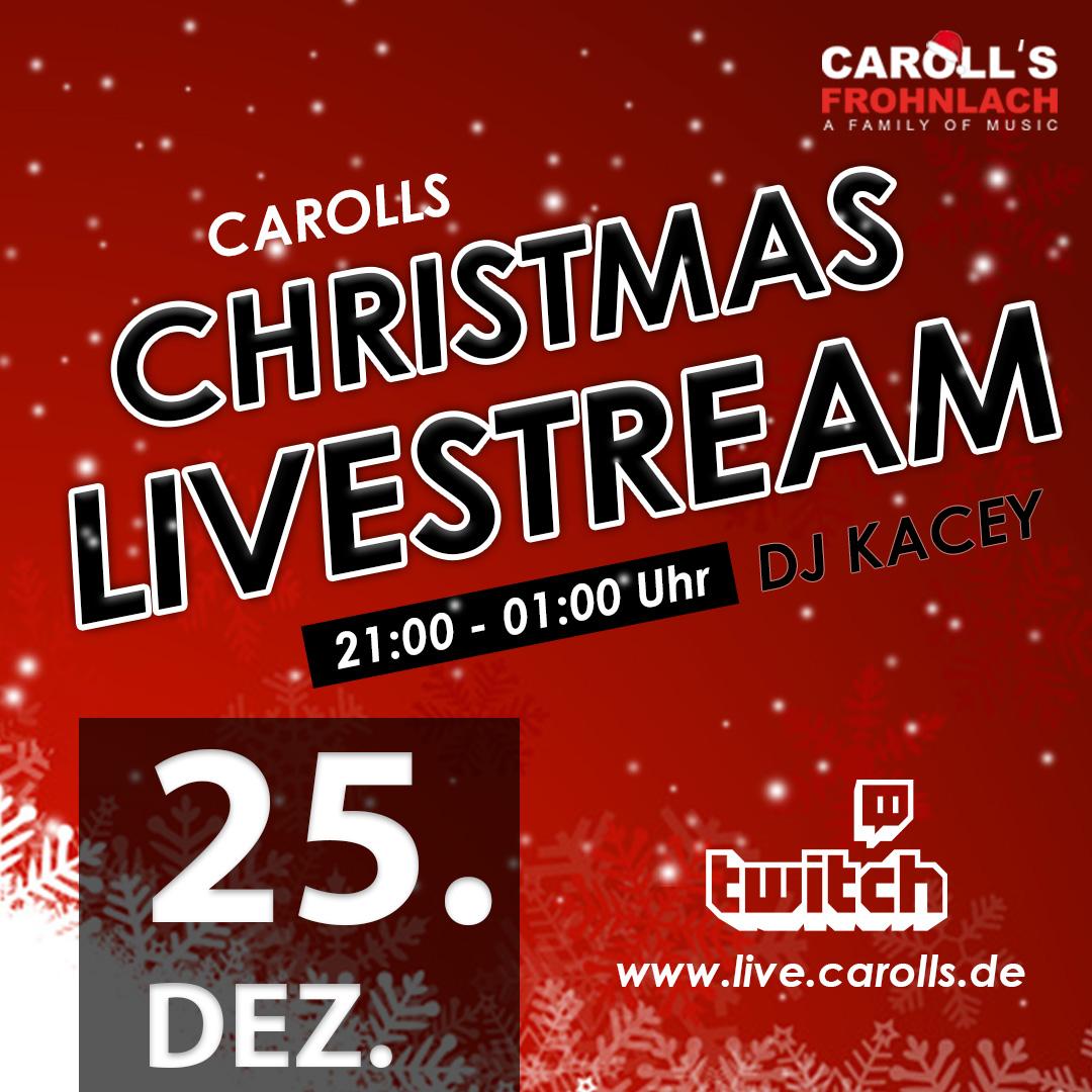 Carolls Frohnlach Livestream mit DJ Kacey